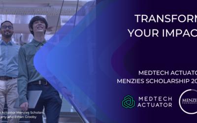 MedTech Actuator Menzies Scholarships now open