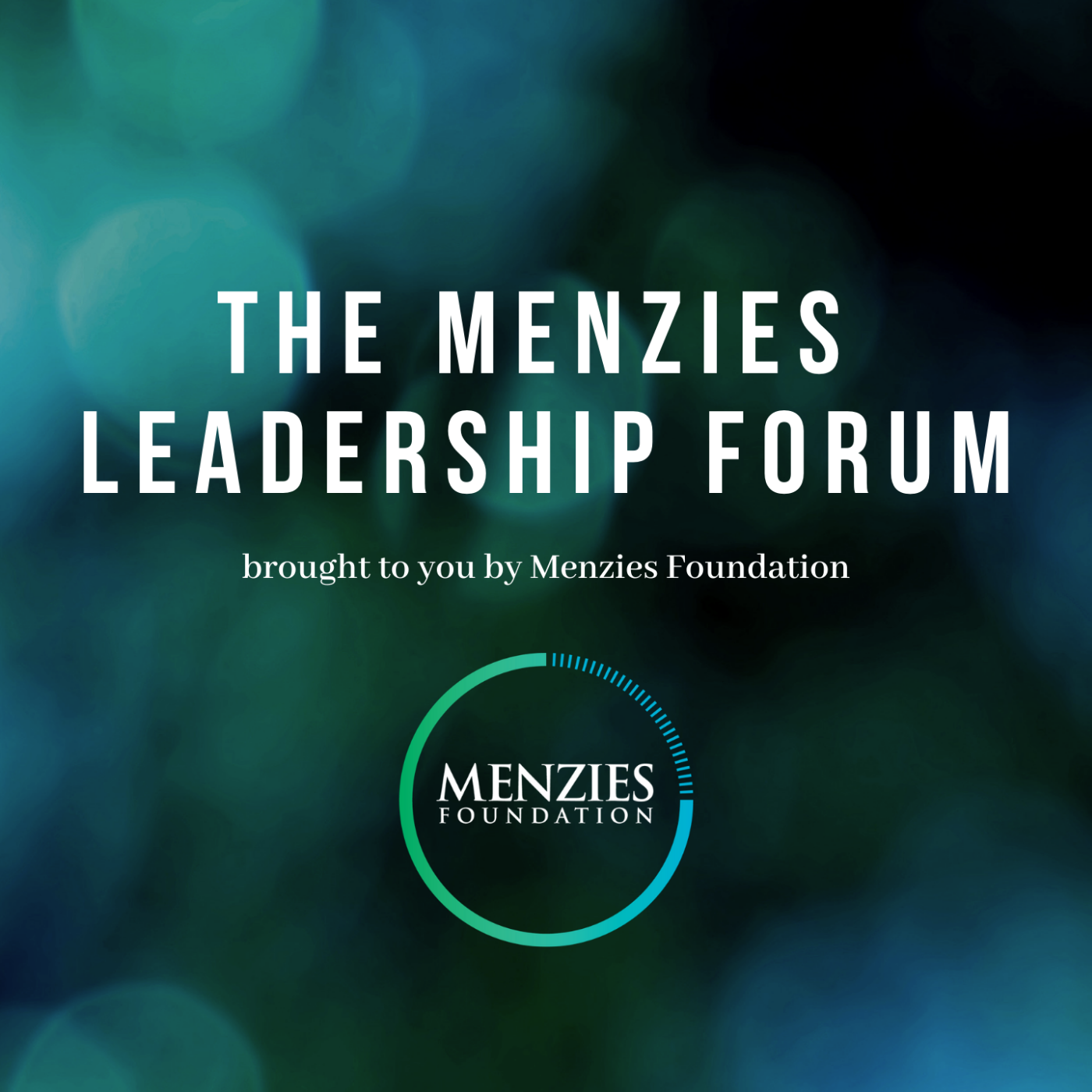 Menzies Leadership Forum
